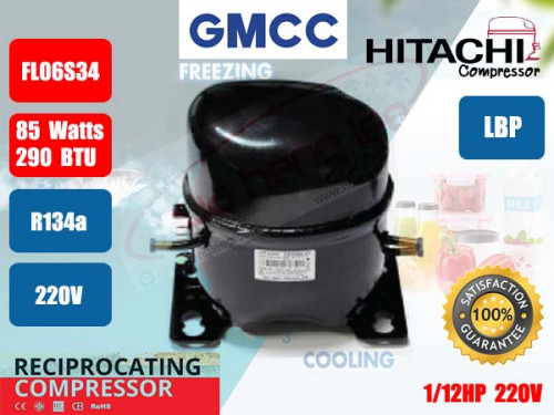 คอมเพรสเซอร์ ตู้เย็น GMCC (HITACHI)  รุ่น FL06S34-TAB ขนาด 1/12HP น้ำยา R134a