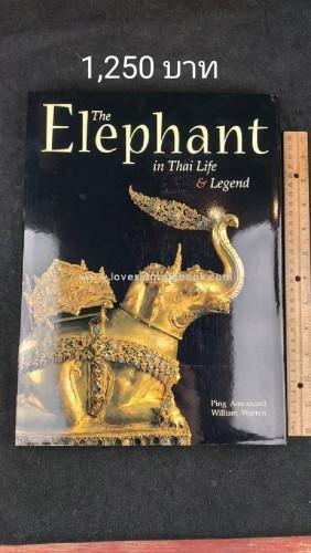หนังสือ The Elephant in The Life and  Legend